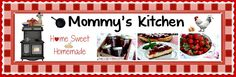 Mommy's Kitchen -really nice site with lots of good looking recipes
