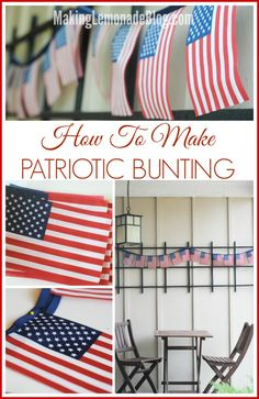 How to Make an EASY Patriotic Flag Bunting for the Fourth of July! via makinglemonadeblog.com #redwhiteblue