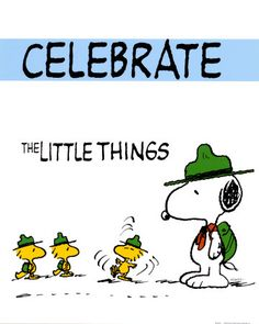 Peanuts: Celebrate the little things by Charles Schulz #Illustration #Peanuts #Charles_Schultz