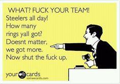 Exactly!!!! STEELERS!!!!