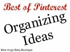 Best of Pinterest - Organizational Ideas {March}.