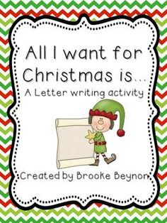 All I Want for Christmas...A Letter Writing Activity {Freebie}