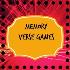 Transforming Children into Spiritual Champions: MEMORY VERSE GAMES THAT ARE FUN  Great ideas