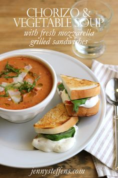 Chorizo & Vegetable Cream Soup & Fresh Mozzarella, Tomato & Basil Grilled Cheese