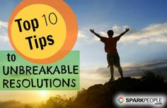 Top 10 Tips to Unbreakable Resolutions: It's not too late to get back on track if you've fallen off. Re-energize your goals and motivation with this! | via @SparkPeople #RockYourResolution