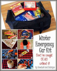 Put together your own Winter Emergency Survival Kit... DON'T LEAVE HOME WITHOUT THESE ITEMS!