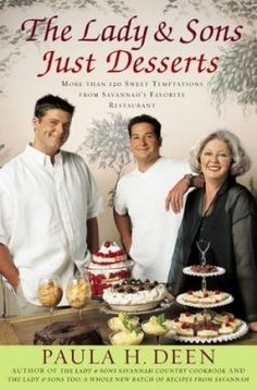 Cook books by Paula Deen and her Sons!