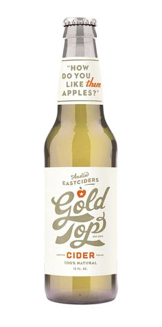 Wow, where I can try some of this Gold top cider?
