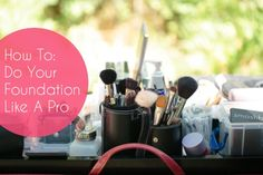 How To Do Your Foundation Like a Pro! Including how to not have your face melt off, sweat and tears be damned!