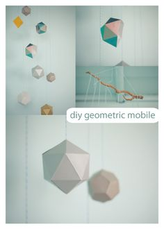 DIY Geometric Mobile 1. choose your favorite shapes and find free templates. [my favorites: dodecahedron, octahedron, and icosahedron] 2. print the templates on test sheets of cardstock before the real stuff. 3. cut them out and fold on the lines (scoring helps).  4. use regular glue to glue the sides/tabs together.  5. don't forget to stick knotted string or wire in a corner before you finish the gluing. 6. string all your shapes onto something awesome and hang it up!
