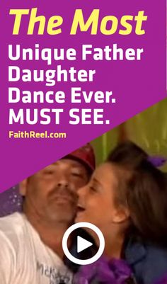 The Most Unique Father Daughter Dance You've Ever Seen. It Will Have You In Tears.