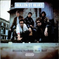 Brunning Sunflower Blues Band,Bullen St. Blues