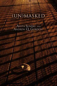 (Un)Masked by Anyta Sunday And Andrew Q. Gordon  GLBT Fantasy  ♥♥♥♥4Hearts