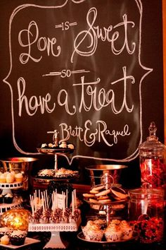 """""""Love is Sweet, Have a Treat"""" Dessert Bar - For more ideas and inspiration like this, check out our website at www.theweddingbelle.net"""
