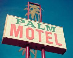 Historic Route 99 Vintage Palm Motel Sign