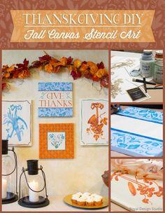 Fall, Autumn, Thanksgiving, Holiday, DIY Gift Canvas Wall Art DIY using Royal Design Studio craft and wall stencils | Paint + Pattern