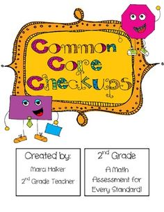 An assessment or activity for every standard! Common Core Based ~2nd Grade Math~
