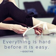 Everything is hard before it is easy
