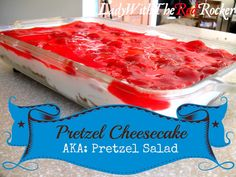 Pretzel Cheesecake (AKA: Pretzel Salad) Just the right amount of sweet and saltly! ~LadyWithTheRedRocker~
