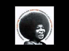 ▶ Roberta Flack - Quiet Fire (1971, full album) - YouTube
