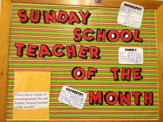 Sunday school teacher of the month bulletin board