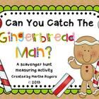 Can you catch the Gingerbread Man?  Kiddos hunt around the room for hidden Gingerbread Characters to measure in this fun math activity!