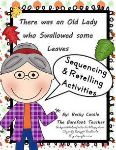 There was an Old Lady who Swallowed some Leaves sequencing/retelling activities