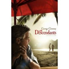 """The Descendants"" : Best Picture, Actor in a Leading Role (George Clooney), Directing (Alexander Payne)"