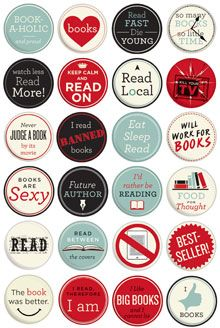 Buttons for Book Lovers -- Some great ones for teacher, librarians, geeks,or just plain good people. Some......