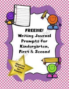 FREE Writing Journal Prompts for Kindergarten, First and Second from TeacherTam on TeachersNotebook.com (13 pages)