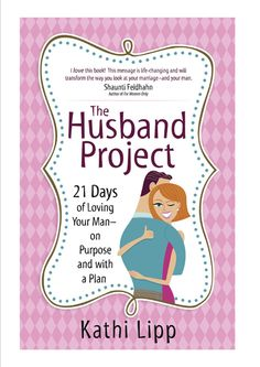 Christian marriage book. 21 Days of Loving your man- on Purpose with a Plan