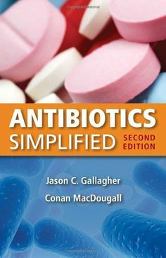 Antibiotics Simplified, Second Edition by Jason C. Gallagher. $19.98. Edition - 2. Publication: March 9, 2011. Publisher: Jones & Bartlett Learning; 2 edition (March 9, 2011)