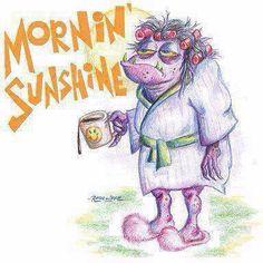 #morning #sunshine #funny #joke #hilarious #tired