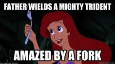 True fork, silli ariel, disney princesses, funni, thought, ariel logic, the little mermaid, dingl hopper, disney logic