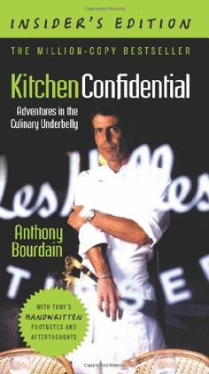 Kitchen Confidential, Insider's Edition: Adventures « Library User Group