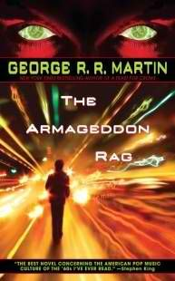 The Armageddon Rag . A Novel