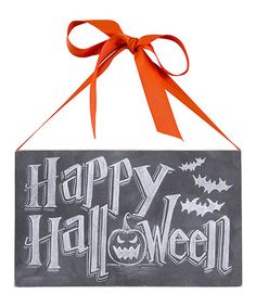 Take a look at this 'Happy Halloween' Chalk Sign by Primitives by Kathy on #zulily today!