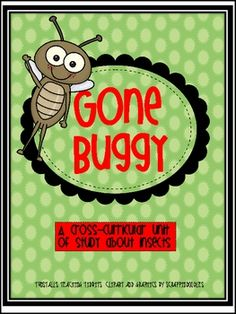 Insect Unit Gone Buggy! FREE on TpT