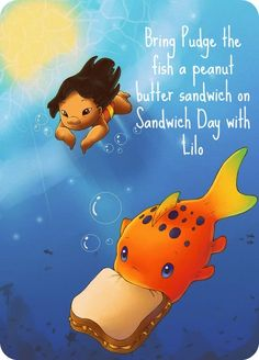 Lilo and stitch for Pudge the fish