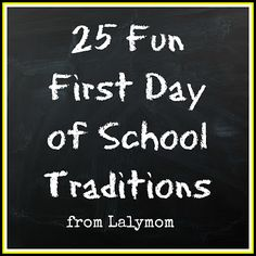 25 First Day of School Traditions, Photos Crafts and Food from Lalymom