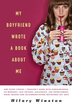 Quarter-Life Crisis Books: My Boyfriend Wrote a Book About Me