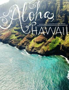 HAWAII! Can't wait to go here for our 25th anniversary in 2 years!