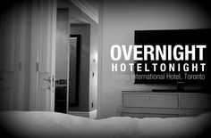 My stay w/ #HotelTonight at the #TrumpHotel.