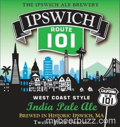 mybeerbuzz.com - Bringing Good Beers & Good People Together...: Ipswich Route 101 IPA Coming 6/14