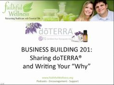 DoTERRA Business Building 201 - Learning How To Share Essential Oils