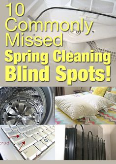 ~Make sure you don't miss these commonly overlooked spots during your spring cleaning spree! We found all the best cleaning tips from our own avid Hometalkers to make sure your spring cleaning checklist covers everything!~