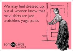 Bahaha! Exactly why I wear them!