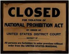 Closed for violation of the National Prohibition Act