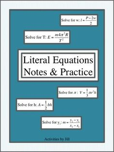 Solving literal equations can be a difficult topic for students to understand, especially if there is variety in the types of equations/formulas they are asked to solve. These notes and practice are appropriate for middle or high school students in pre-algebra and above. I have included some introductory problems as well as some that are more challenging. (See the preview to see actual examples.)