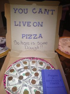 Pizza money gift Designer cake round( Wilton) pink and black leopard print Pizza box( free) just ask I used $25.00 in dollar coins and and $20 singles with the picture glue/tape